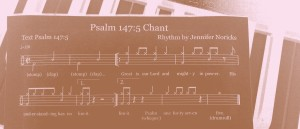 Psalm 147_5 Chant_DuoTone