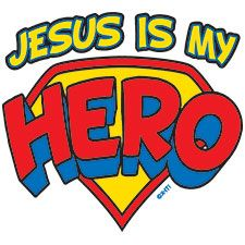 Jesus is My Superhero